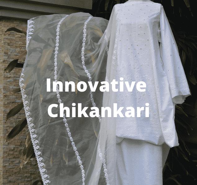 Innovative Chikankari